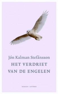 Het verdriet van de engelen - Jón Kalman Stefánsson, Marcel Otten