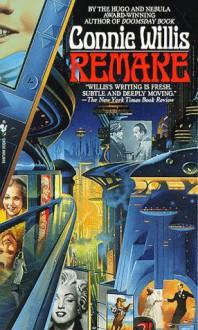 Remake - Connie Willis