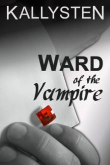 Ward of the Vampire - Kallysten