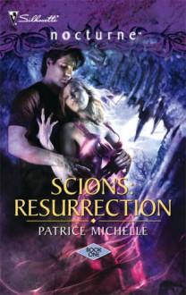 Scions: Resurrection - Patrice Michelle