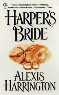 Harper's Bride - Alexis Harrington