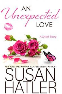An Unexpected Love (Treasured Dreams Book 3) - Susan Hatler
