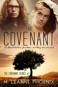 The Covenant (The Covenant Series Book 1) - M. LeAnne Phoenix