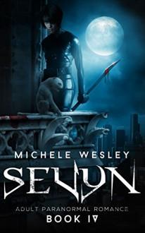Sevyn: Adult Paranormal Romance (BWWM Romance) (The Smoke & Fire Series Book 4) - Michele Wesley