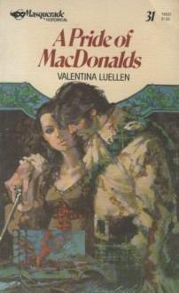A Pride of MacDonalds - Valentina Luellen