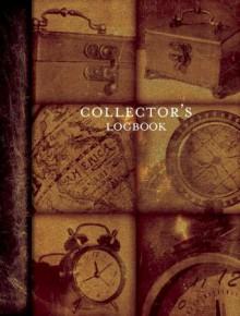 The Collector's Logbook - Michael Lambert