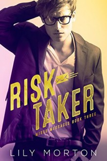Risk Taker - Lily Morton