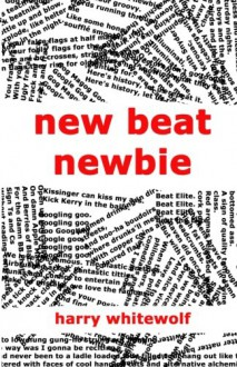 New Beat Newbie - Harry Whitewolf