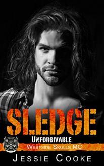SLEDGE: Westside Skulls Motorcycle Club (Westside Skulls MC Romance Book 5) Kindle Edition - Jessie Cooke