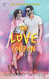 The Love Coupon - Ainslie Paton