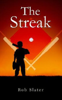 The Streak - Rob Slater