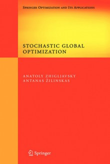 Stochastic Global Optimization - Antanasz Zilinskas