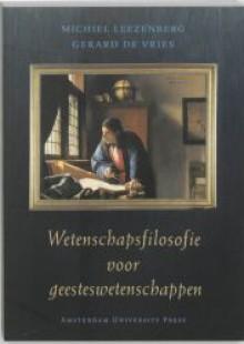 Wetenschapsfilosofie voor geesteswetenschappen - Michiel Leezenberg, Gerard de Vries
