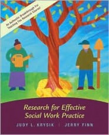 Research for Effective Social Work Practice with Student CD-ROM and Ethics Primer [With CDROM] - Judy L. Krysik, Jerry Finn