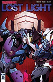 Transformers: Lost Light #20 - James Roberts,Casey Coller