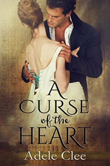 A Curse of the Heart - Adele Clee