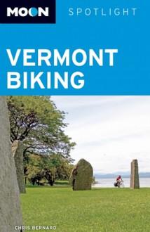 Moon Spotlight Vermont Biking - Chris Bernard