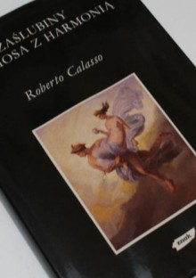 Zaślubiny Kadmosa z Harmonią - Roberto Calasso