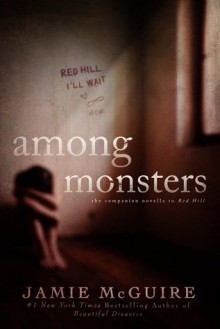 Among Monsters - Jamie McGuire