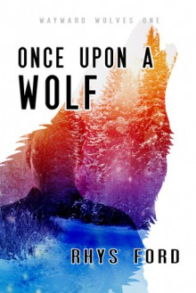 Once Upon a Wolf - Rhys Ford