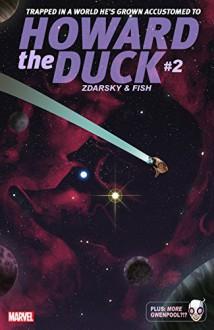 Howard The Duck (2015-) #2 - Chip Zdarsky, Veronica Fish, Danilo Beyruth, Joe Quinones