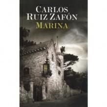 Marina - Carlos Ruiz Zafón, Katarzyna Okrasko, Carlos Marrodán Casas