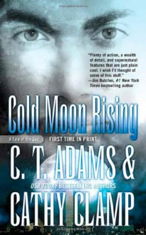 Cold Moon Rising - C.T. Adams, Cathy Clamp