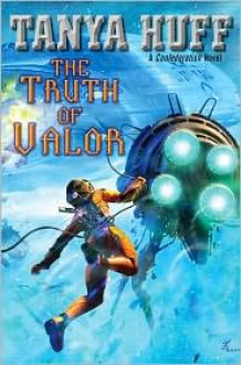 The Truth of Valor (Audio) - Tanya Huff, Marguerite Gavin