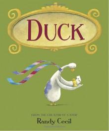 Duck - Randy Cecil