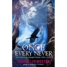 Once Every Never - Lesley Livingston