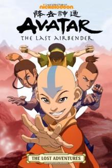 Avatar: The Last Airbender: The Lost Adventures - Bryan Konietzko,Michael Dante DiMartino