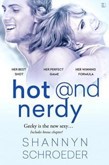 Hot & Nerdy - Shannyn Schroeder