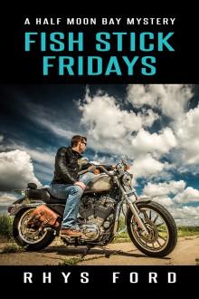 Fish Stick Fridays - Rhys Ford