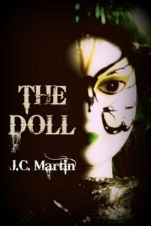 The Doll - J.C.Martin