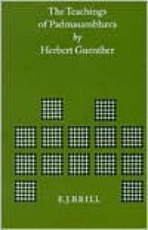 The Teachings of Padmasambhava - Herbert V. Guenther