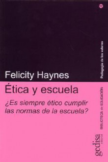 Etica y Escuela - Felicity Haynes