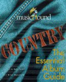 Musichound Country: The Essential Album Guide - Brian Mansfield