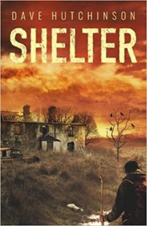 Shelter - Dave Hutchinson