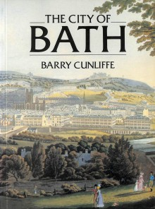 The City of Bath - Barry W. Cunliffe