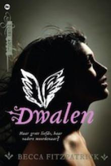 Dwalen - Becca Fitzpatrick, Marlies Visser, Elsbeth Witt