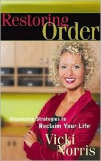 Restoring Order - Vicki Norris