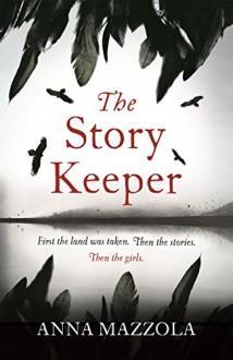 The Story Keeper - Anna Mazzola