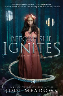Before She Ignites (Fallen Isles) - Jodi Meadows