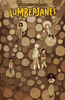 Lumberjanes Vol. 4: Out Of Time - Noelle Stevenson, Shannon Watters, Grace Ellis, Brooke Allen