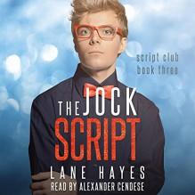 The Jock Script - Alexander Cendese,Lane Hayes