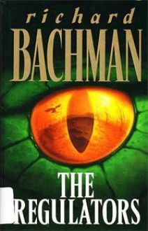 The Regulators - Richard Bachman