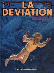 La Déviation - Mœbius