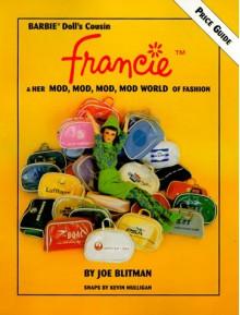 Francie and Her Mod, Mod, Mod World of Fashion - Joe Blitman