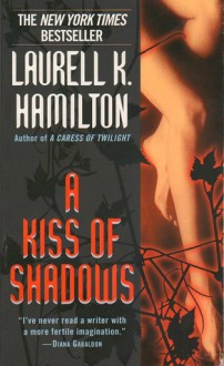 A Kiss of Shadows (Meredith Gentry #1) - Laurell K. Hamilton