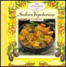 Little Book of Indian Vegetarian Cookery - Jillian Stewart, Kate Cranshaw